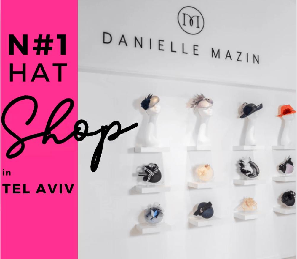 Hat Shop Tel Aviv Danielle Mazin